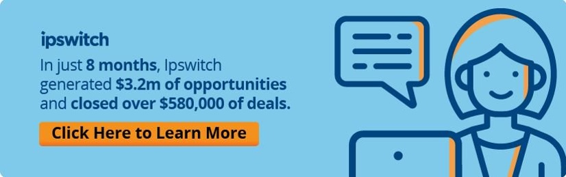 Learn how Ipswitch generated $3.2 million of opportunities from sales chat